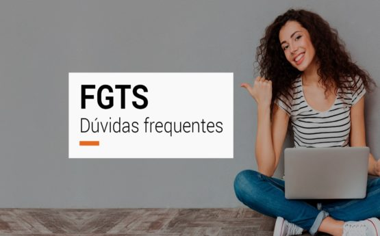 Dúvidas frequentes: FGTS